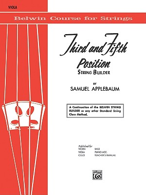 3rd and 5th Position String Builder By Applebaum, Samuel