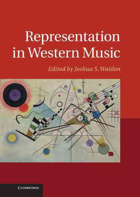 Representation in Western Music By Walden, Joshua S. (EDT)
